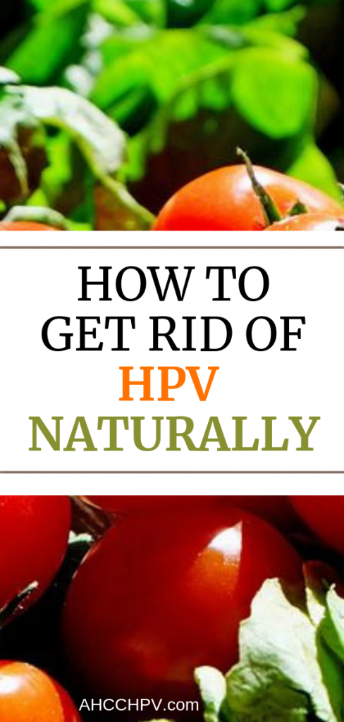 How to Get Rid of HPV Naturally