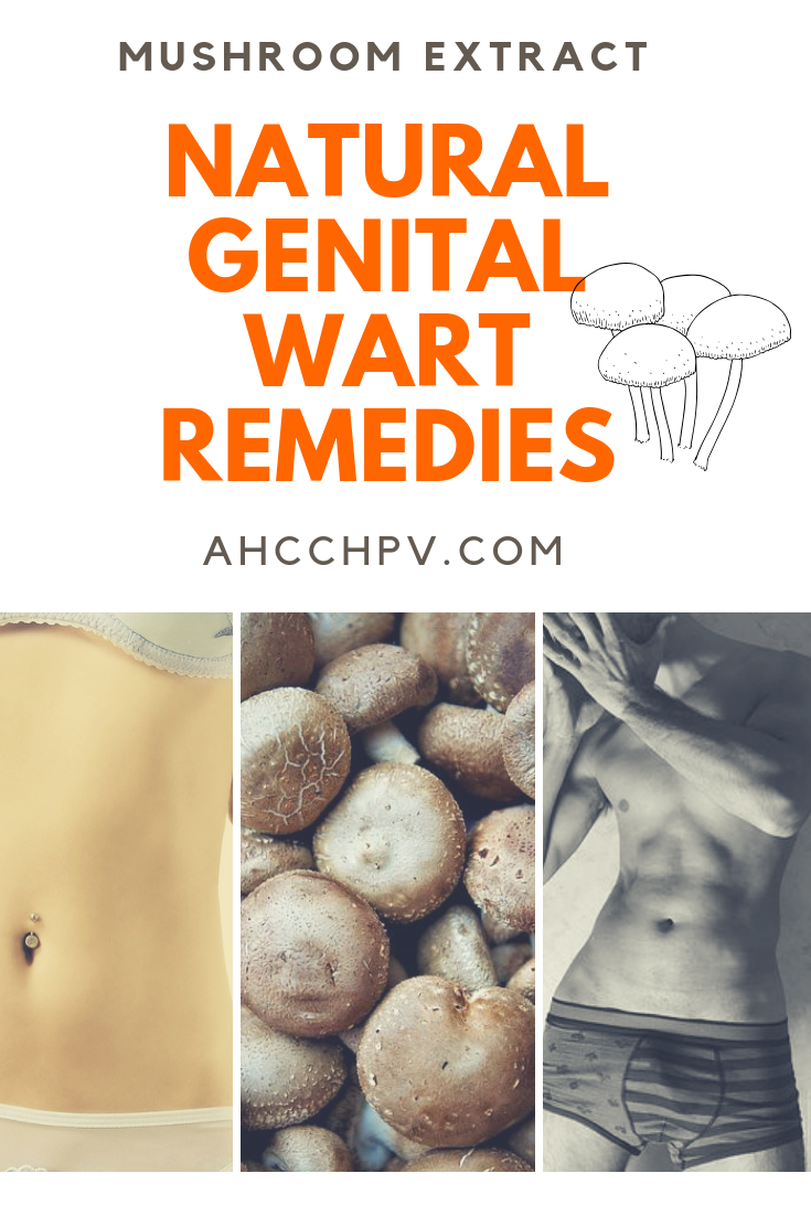 AHCC HPV Genital Warts Cure: Success Testimonials and Dosage